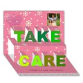TAKE CARE 3D Greeting Card (7x5)