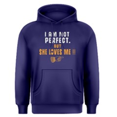 I Am Not Perfect But She Loves Me   Men s Pullover Hoodie by FunnySaying