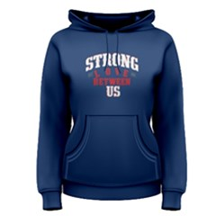 Blue Strong Love Between Us Women s Pullover Hoodie by FunnySaying