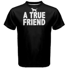 A True Friend   Men s Cotton Tee by FunnySaying