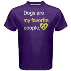 Dogs Are My Favorite People - Men s Cotton Tee by FunnySaying