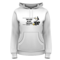 White Two Beer Or Not Two Beer  Women s Pullover Hoodie by FunnySaying