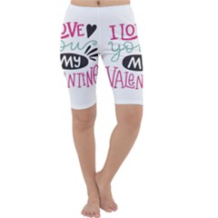 I Love You My Valentine (white) Our Two Hearts Pattern (white) Cropped Leggings
