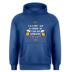 Blue I Am Not An Alcoholic  Men s Pullover Hoodie by FunnySaying