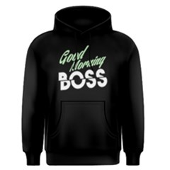 Good Morning Boss - Men s Pullover Hoodie by FunnySaying