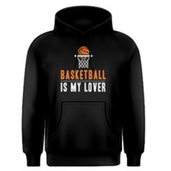 Basketball Is My Lover - Men s Pullover Hoodie