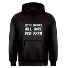 Black Office Manager Will Work For Beer Men s Pullover Hoodie