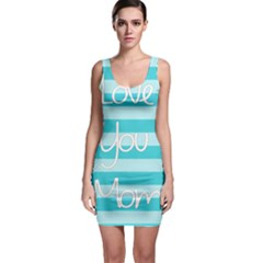 Love You Mom Stripes Line Blue Sleeveless Bodycon Dress by Alisyart
