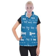 Money White Blue Color Women s Button Up Puffer Vest by Mariart