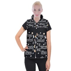 I Was Normal Three Cats Ago Women s Button Up Puffer Vest by Valentinaart