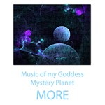 More Music of my Goddess, Abstract Cyan Mystery Planet