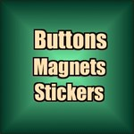 BUTTONS~MAGNETS~STICKERS