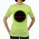 Lessons in Awesomeness Women s Green T-Shirt