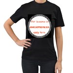 Lessons in Awesomeness Women s Black T-Shirt (Two Sides)