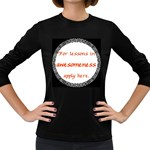 Lessons in Awesomeness Women s Long Sleeve Dark T-Shirt