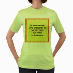 Incredible is Inadequate Women s Green T-Shirt