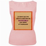 Incredible is Inadequate Women s Pink Tank Top