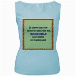 Incredible is Inadequate Women s Baby Blue Tank Top