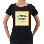Incredible is Inadequate Maternity Black T-Shirt