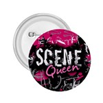 Scene Queen 2.25  Button