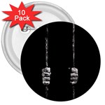 Being Behide The Bars Does Not Mean I Am Guilty 3  Button (10 pack)