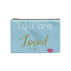 You Are Loved Cosmetic Bag (medium) by Kathrinlegg