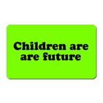 Children are are future magnet
