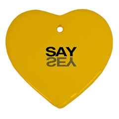 Say Yes Ornament (heart)