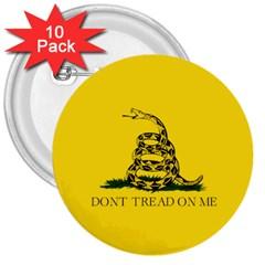 Gadsden Flag Don t Tread On Me 3  Buttons (10 Pack)  by snek