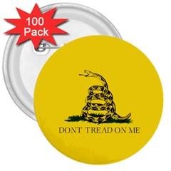 Gadsden Flag Don t Tread On Me 3  Buttons (100 Pack)  by snek