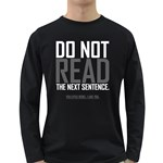DO NOT READ Men s Long Sleeve T-shirt (Dark Colored) Front