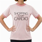 Shopping Is My Cardio Women s Ringer T-shirt (Colored) Front