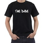 The Dude Men s Black T-Shirt