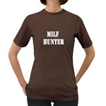 Milf Hunter Women s Color T-Shirt