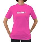 Got Beer? Drink Food Cool Casual Women s Color T-Shirt