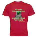 No I will Not Fix Your Computer! Dark T-Shirt