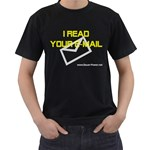 I read you e-mail Black T-Shirt