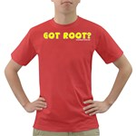 Got Root? Dark T-Shirt