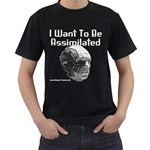 I Want To Be Assimilated Black T-Shirt