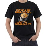 I have a big hard drive Black T-Shirt