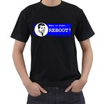When in doubt REBOOT! Black T-Shirt