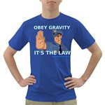 Obey Gravity! Dark T-Shirt