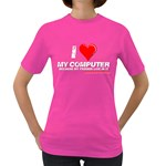 I love my computer Women s Dark T-Shirt