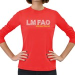 LMFAO Women s Long Sleeve Dark T-Shirt