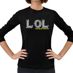 LOL Women s Long Sleeve Dark T-Shirt
