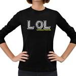 LOL Women s Long Sleeve Dark T-Shirt
