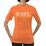 ROFL Women s Dark T-Shirt