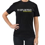 ROFLMFAO Women s Black T-Shirt