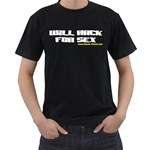 Will Hack For Sex Black T-Shirt