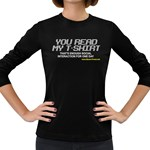 Stop Talking To Me Women s Long Sleeve Dark T-Shirt
